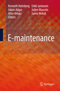 Holmberg, Kenneth - E-maintenance, ebook