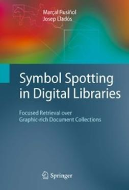 Rusiñol, Marçal - Symbol Spotting in Digital Libraries, ebook