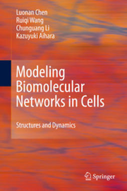 Chen, Luonan - Modeling Biomolecular Networks in Cells, ebook