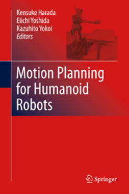 Harada, Kensuke - Motion Planning for Humanoid Robots, ebook