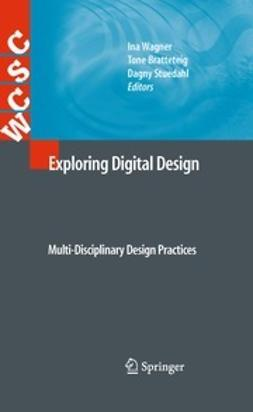 Wagner, Ina - Exploring Digital Design, e-kirja