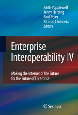 Popplewell, Keith - Enterprise Interoperability IV, ebook