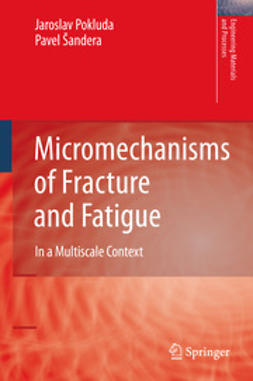 Pokluda, Jaroslav - Micromechanisms of Fracture and Fatigue, ebook