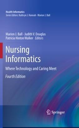Ball, Marion J. - Nursing Informatics, e-kirja