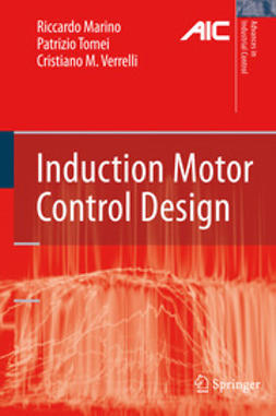 Marino, Riccardo - Induction Motor Control Design, ebook