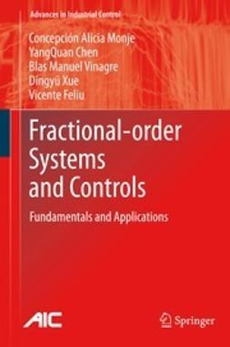 Monje, Concepción A. - Fractional-order Systems and Controls, ebook
