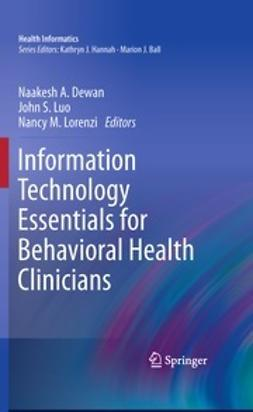 Dewan, Naakesh - Information Technology Essentials for Behavioral Health Clinicians, ebook