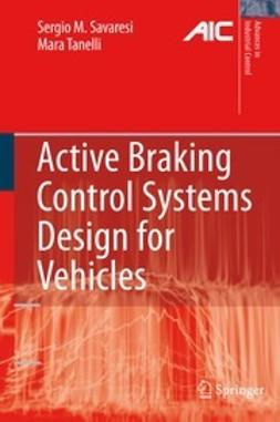 Savaresi, Sergio M. - Active Braking Control Systems Design for Vehicles, ebook