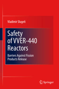Slugeň, Vladimír - Safety of VVER-440 Reactors, ebook