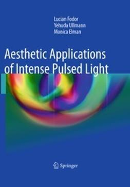 Fodor, Lucian - Aesthetic Applications of Intense Pulsed Light, ebook