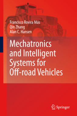 Más, Francisco Rovira - Mechatronics and Intelligent Systems for Off-road Vehicles, ebook