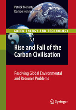 Moriarty, Patrick - Rise and Fall of the Carbon Civilisation, ebook