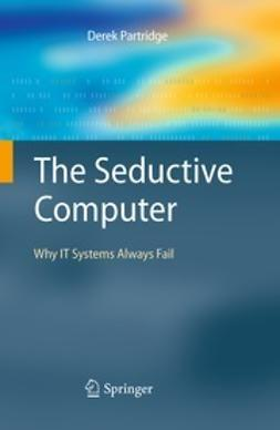 Partridge, Derek - The Seductive Computer, ebook
