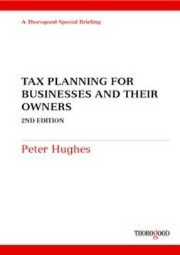 Hughes, Peter - Tax Planning for Businesses and their Owners, ebook