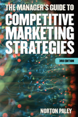 Paley, Norton - The Manager's Guide to Competitive Marketing Strategies, ebook