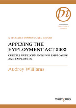 Williams, Audrey - Applying the Employment Act 2002, e-kirja