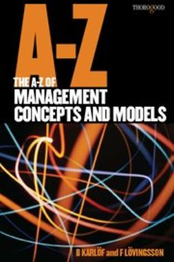 , Bengt Karlof - The A-Z of Management Concepts and Models, ebook