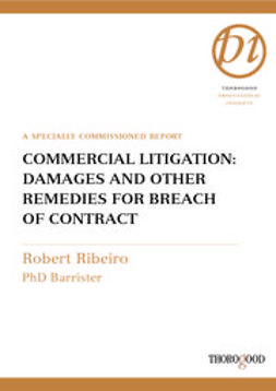 Ribeiro, Robert - Commercial Litigation: Damages and Other Remedies for Breach of Contract, ebook