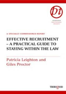 , Patricia Leighton - Effective Recruitment - A Practical Guide to Staying Within the Law, ebook