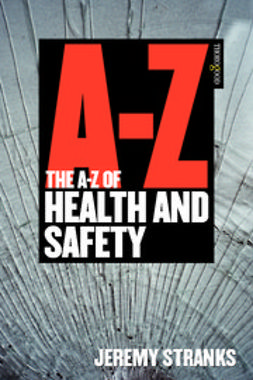 Stranks, Jeremy - The A-Z of Health and Safety, ebook