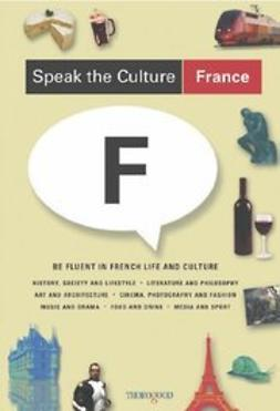 Whittaker, Andrew - Speak the Culture: France, ebook