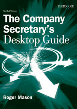 Mason, Roger - The Company Secretary's Desktop Guide, ebook