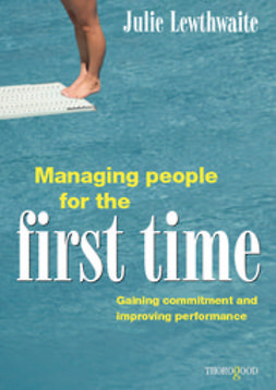 Lewthwaite, Julie - Managing People for the First Time, ebook