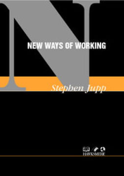 Jupp, Stephen - New Ways of Working, ebook