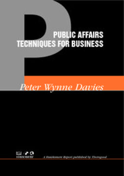 Wynne-Davies, Peter - Public Affairs Techniques for Business, ebook