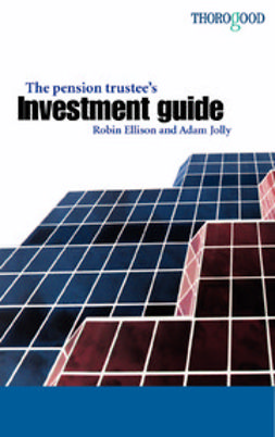 Ellison, Robin - The Pension Trustee's Investment Guide, ebook