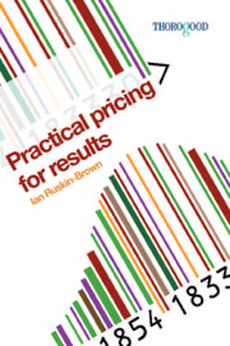 Ruskin-Brown, Ian - Practical Pricing for Results, ebook