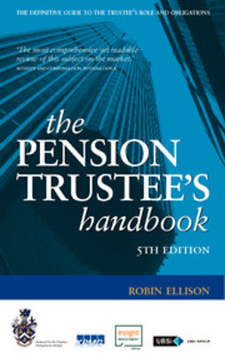 Ellison, Robin - The Pension Trustee's Handbook, ebook