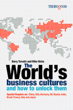 , Barry Tomalin - The World's Business Cultures - and How to Unlock Them, ebook