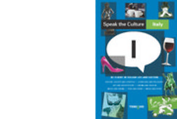 Whittaker, Andrew - Speak the Culture: Italy, ebook
