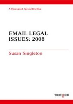Singleton, Susan - E-mail - Legal Issues: 2008, ebook