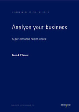 O'Connor, Carol - Analyse Your Business - A Performance Health Check, e-kirja