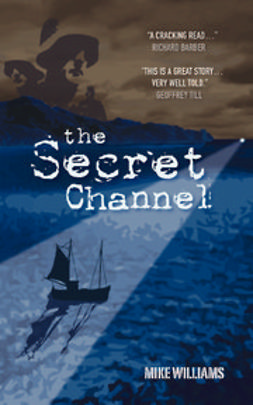 Williams, Mike - The Secret Channel, e-kirja