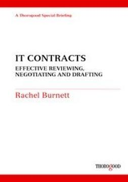 Burnett, Rachel - IT Contracts - Effective Negotiating and Drafting, ebook