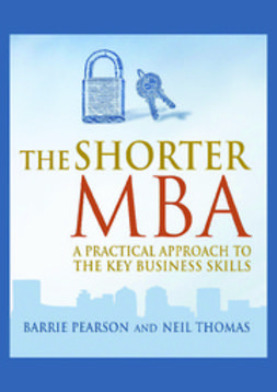 Thomas, Barrie Pearson (Ed) Neil - The Shorter MBA – 2nd edition Ringbound, ebook