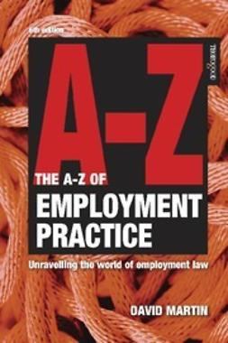 Martin, David - A-Z Employment Practice – 6th edition, e-kirja