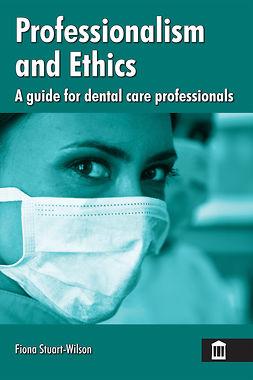 Stuart-Wilson, Fiona - Professionalism and Ethics, ebook