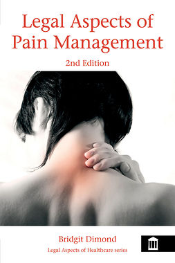 Dimond, Bridgit - Legal Aspects of Pain Management 2nd Edition, ebook