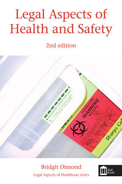 Dimond, Bridgit - Legal Aspects of Health and Safety, ebook