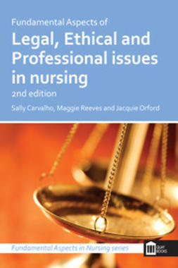 Carvalho, Sally - Fundamental Aspects of Legal, Ethical and Professional Issues in Nursing 2nd Edition, ebook