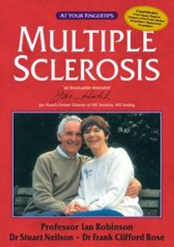 Clifford Rose, Frank - Multiple Sclerosis - the 'at your fingertips' guide, ebook