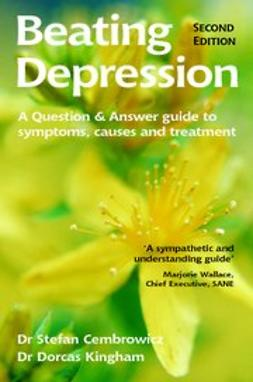 Cembrowicz, Stefan - Beating Depression - the 'at your fingertips' guide 2nd edition, ebook
