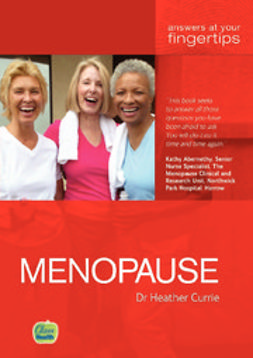 Currie, Heather - Menopause: Answers at your fingertips, e-bok