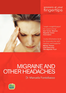 Fontebasso, Manuela - Migraine & Other Headaches: Answers at your fingertips, e-bok