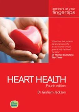 Jackson, Dr Graham - Heart Health Answers at your fingertips 4th edition, ebook