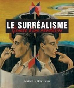 Brodskaïa, Nathalia - Surrealism, ebook